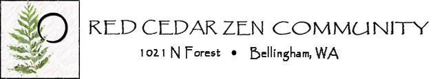 Red Cedar Zen Community, 1021 N Forest, Bellingham Washington